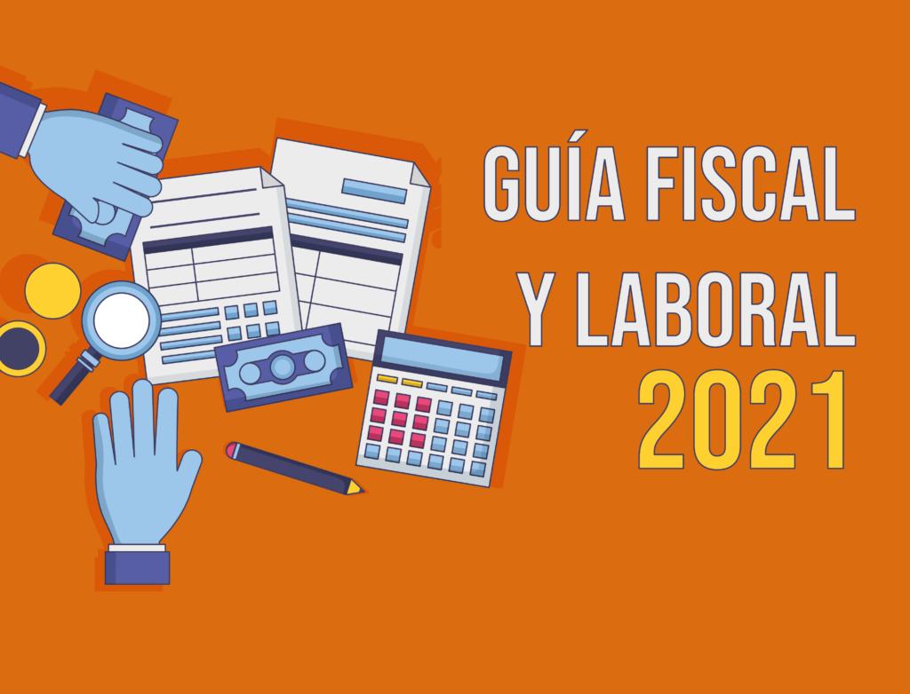 guía fiscal y laboral 2021