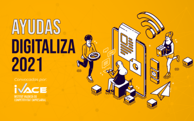 IVACE convoca las ayudas DIGITALIZA 2021
