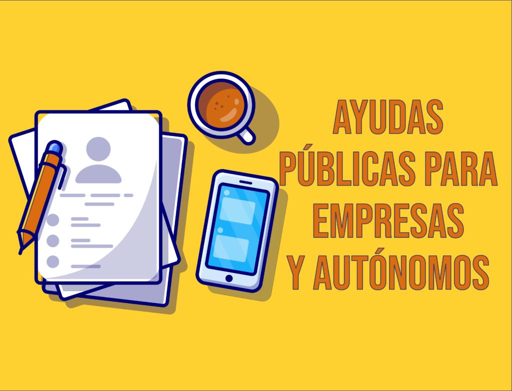 ayudas públicas a autónomos y empresas