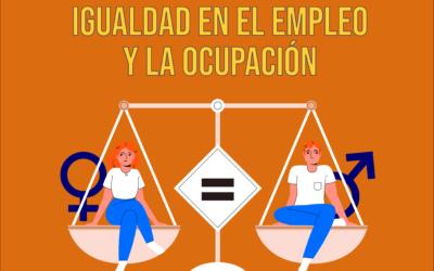 Igualdad de trato y de oportunidades para mujeres y hombres en el empleo y la ocupación