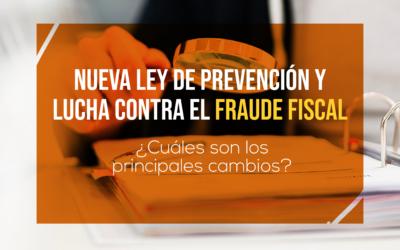 Nueva Ley de Medidas de Prevención y Lucha contra el Fraude Fiscal
